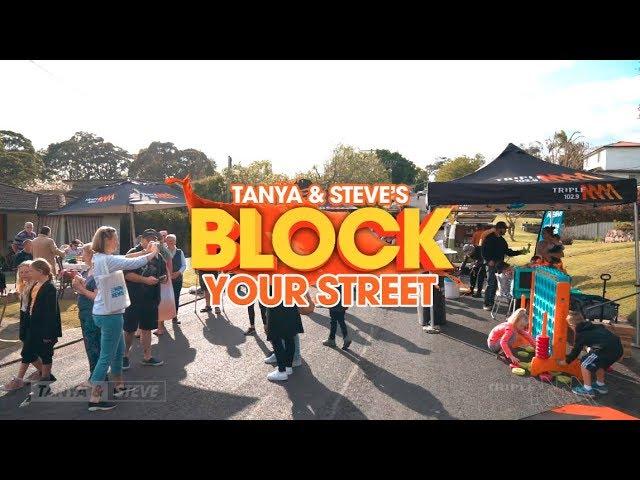 Tanya & Steve Block Your Street 2019 | Triple M