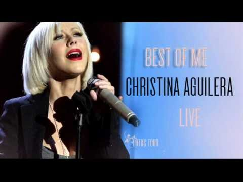 Christina Aguilera - Best Of Me (Live Version)