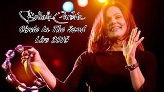 Belinda Carlisle - Circle In The Sand Live 2015