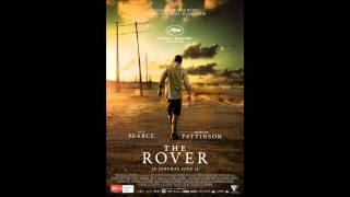The Rover Soundtrack OST 2014 Main Theme Sol Seppy   Enter One