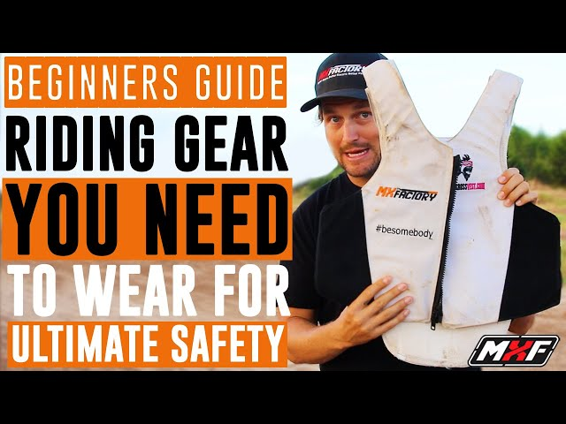 How to Choose the Proper Dirt Bike Riding Gear - Safety is KEY!!!