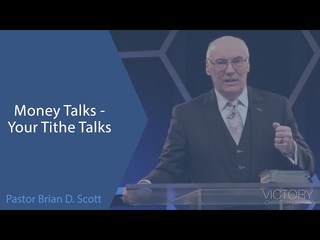 Money Talks - Your Tithe Talks -- Jan 31, 2021