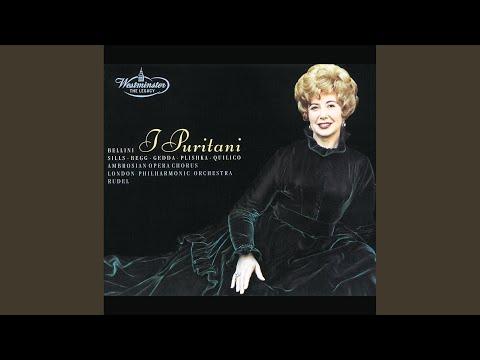 Bellini: I Puritani / Act 2 - Il Rival Salvar Tu Dêi
