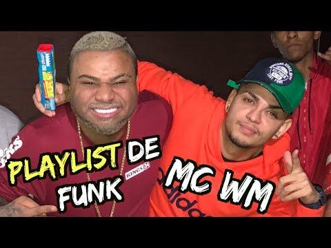 PLAYLIST DE FUNK COM MC WM E LOUCO DE REFRI