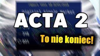 ACTA 2 PRZEGŁOSOWANE | Wielki sukces internetu | Ale czy na pewno❓