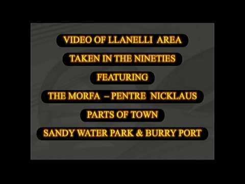 Llanelli video in the sixties & 2012