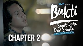 Bukti: Surat Cinta Dari Starla - Chapter 2 Short Movie