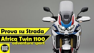 AFRICA TWIN 1100 Adv Sport: Finalmente prova su STRADA #testdrive
