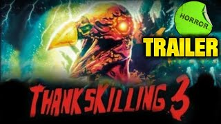 TRAILER - Thankskilling 3 - Angered Beast Reviewer