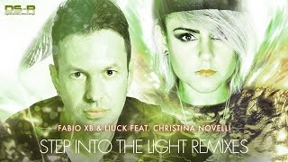 Fabio XB & Liuck feat. Christina Novelli - Step Into The Light (Dan Thompson Remix) [OUT NOW]