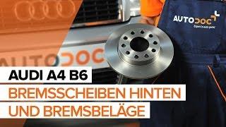 Wie AUDI A4 B6 Bremsscheiben hinten und Bremsbeläge hinten wechseln TUTORIAL | AUTODOC