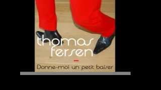 Thomas Fersen - Donne moi un petit baiser [Audio Officiel]