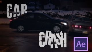 How To Make A Car Crash In After Effects (Tutorial)
