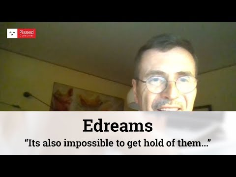 Edreams Reviews - Edreams Flight Booking @ Pissed Consumer Interview