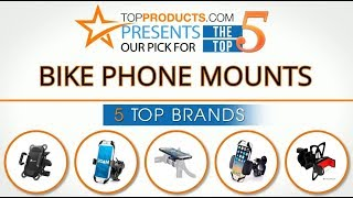 Best Bike Phone Mount Reviews 2017 – How to Choose the Best Bike Phone Mount