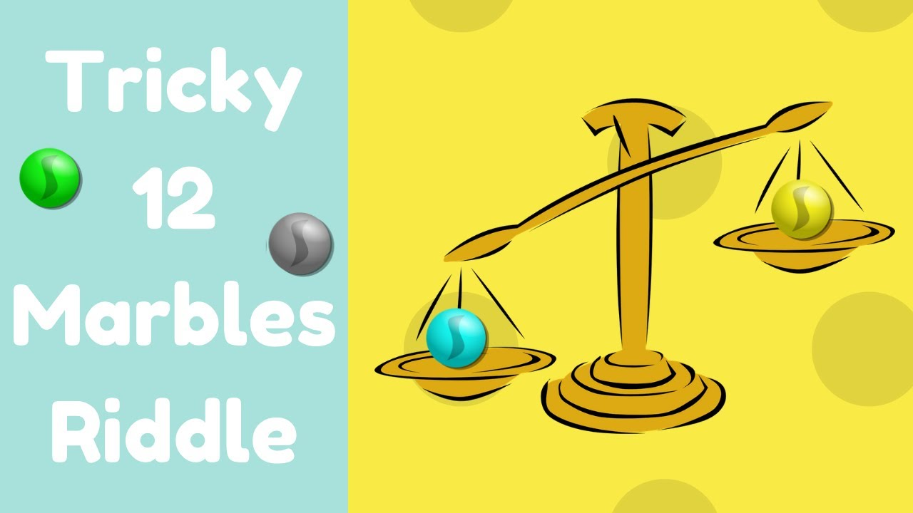 Can You Solve The Classic 12 Marbles Riddle Detailed Solution Video Youtube