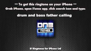 Drum and Bass Father Calling Ringtone