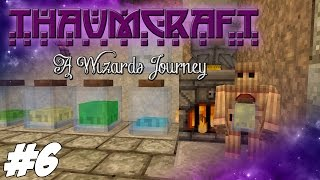 Thaumcraft 4.2 (1.7.10) - A Wizards Journey - Essentia And Alchemy Golem #6