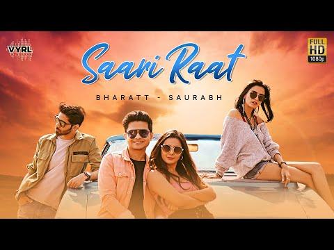 Saari Raat (Official Video) Bharatt-Saurabh   Hindi Song 2020    Latest Hit Song   VYRL Originals