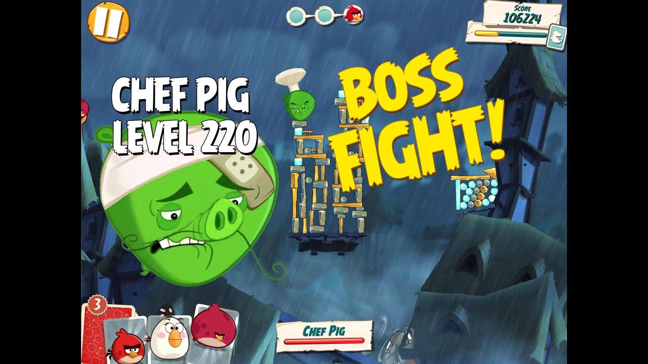 Boss Fight #22! Chef Pig Level 220 Walkthrough