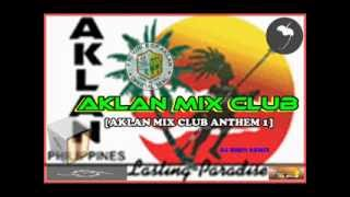 AKLAN MIX CLUB anthem [Dj bhen remix]
