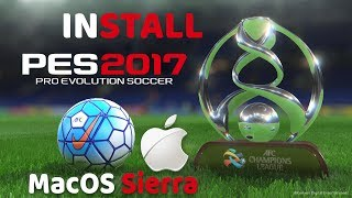 Easy Way to Install Pro Evolution Soccer 2017 on Mac [2018]
