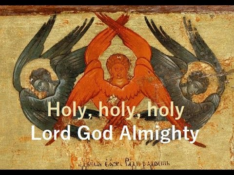 Holy Holy Holy, Lord God Almighty !