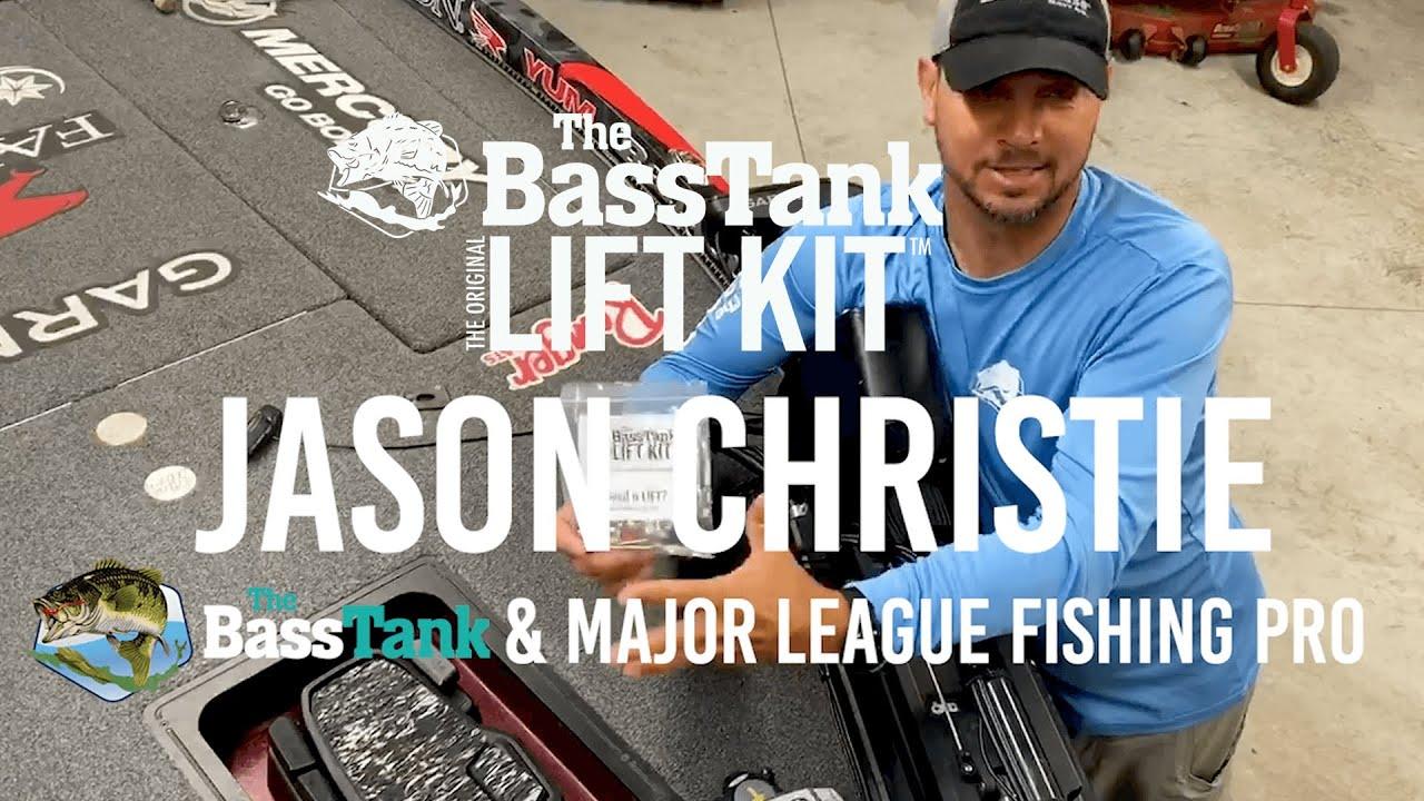 The Bass Tank & MLF Pro, Jason Christie, talks about The Bass Tank Original Lift Kit™