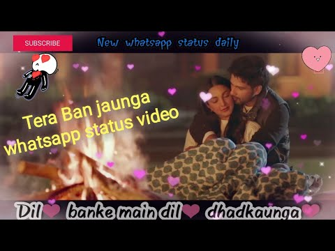 tera-ban-jaunga-|-new-whatsapp-status-|-kabir-singh-|-new-whatsapp-status-video-|-sad-song-status-|