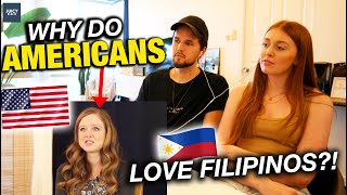 Why Do Americans LOVE Filipino Culture? REACTION