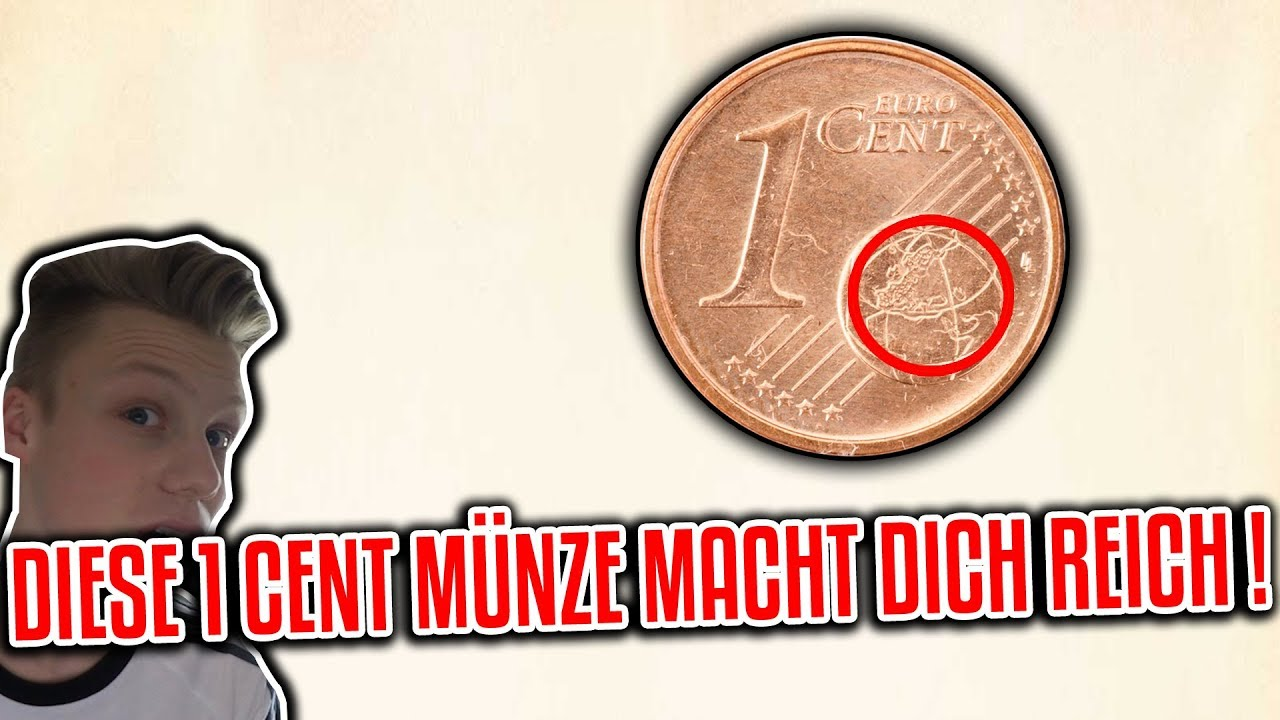 Diese 1 Cent Münze Macht Dich Reich Youtube