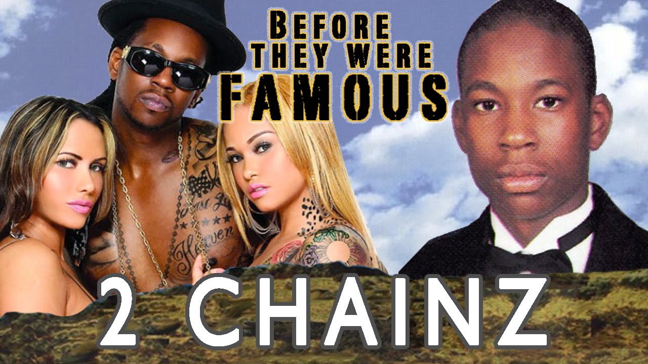 2 CHAINZ - Before They Were Famous