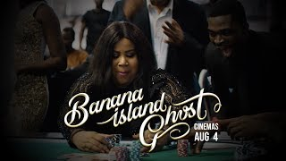 B.I.G - Banana Island Ghost Trailer - Movie In Cinemas Now!!!