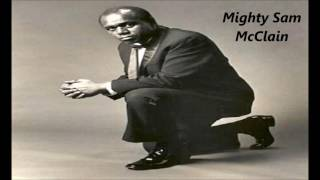 Mighty Sam McClain - This Is All I Have to Say