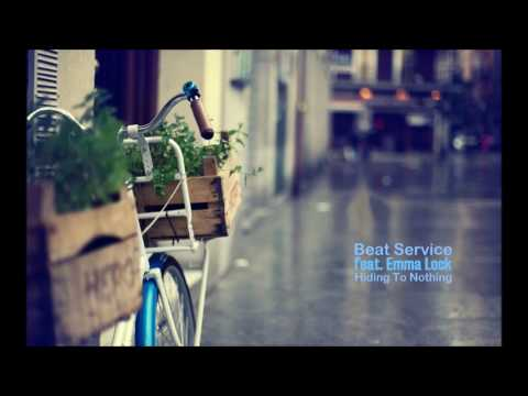 Beat Service feat. Emma Lock - Hiding To Nothing (Dub Mix)