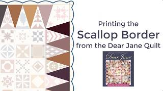 Printing the Scallop Borders from the Dear Jane Quilt (Video)