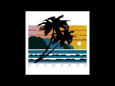Dan Mason ダン·メイソン  Summer Love
