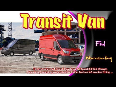 Ford Transit Van |  ford transit van x |  ford transit full size van | new cars buy