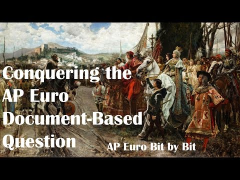 Conquering The Document-Based Question: AP Euro Bit By Bit #46