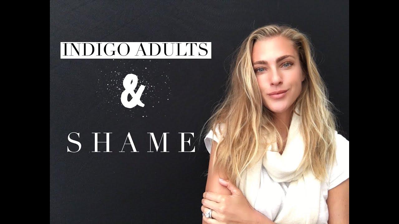 Indigo Adults & Shame