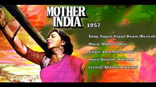 Nagari Nagari Dwaare (Revival) | Mother India | Hindi Film Song | Lata Mangeshkar