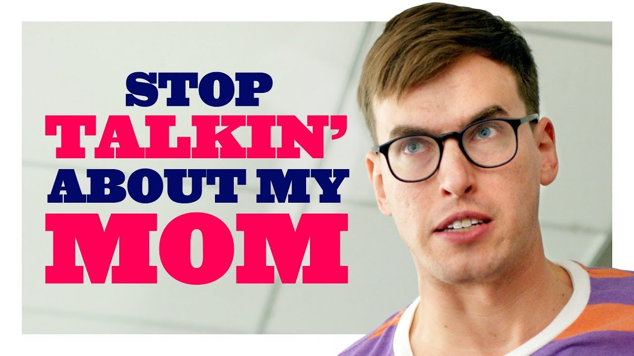 Only I Can Insult My Mom