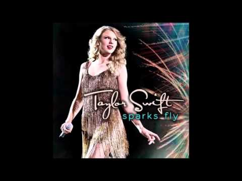 Taylor Swift  Sparks Fly Audio