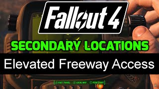 fo4 secondary locations 1 10 elevated freeway access
