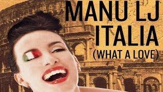 Manu Lj - Italia (Original Radio Edit)