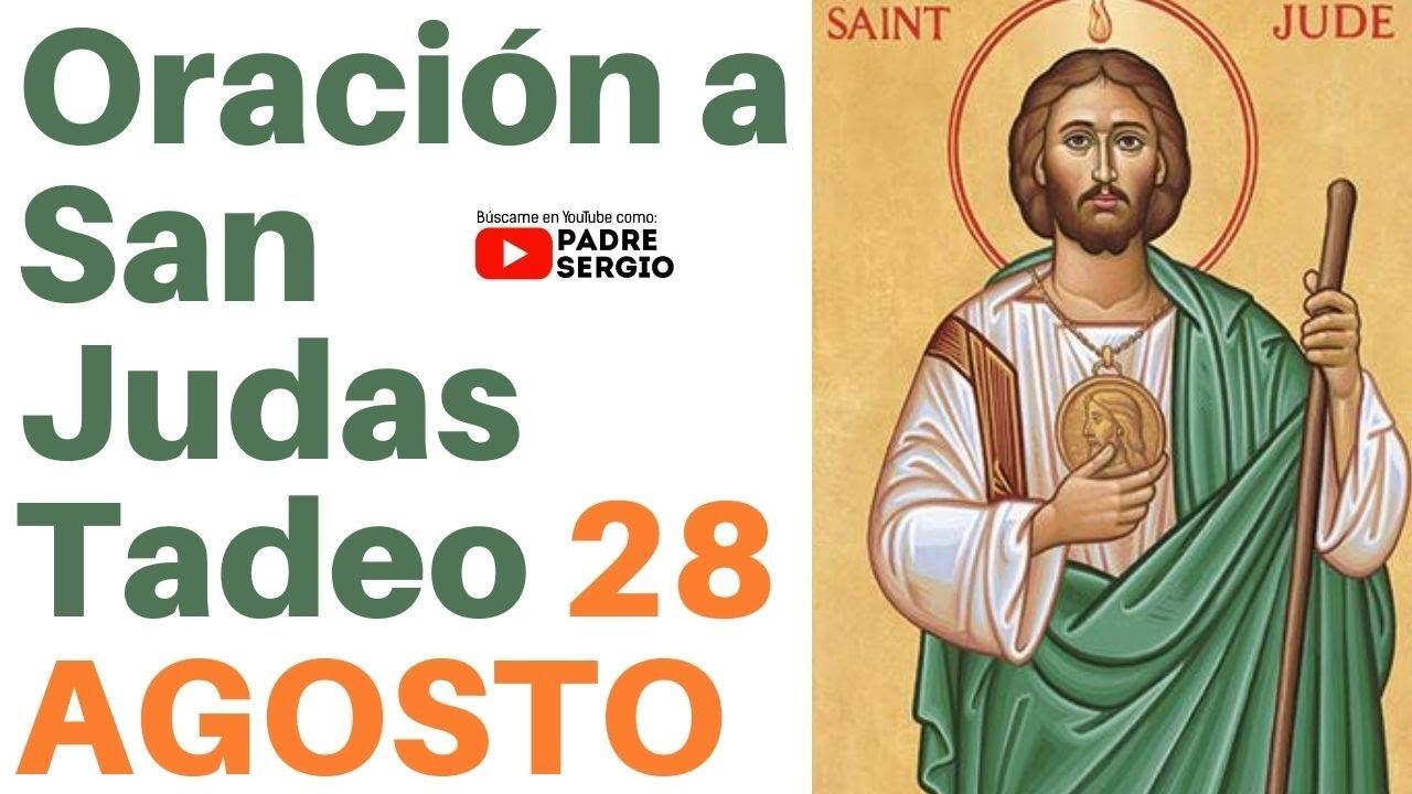 Oración a San Judas Tadeo, 28 AGOSTO
