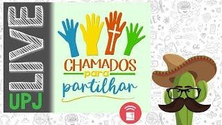 UPJ LIVE #25 - IPN ONLINE – Rev. Nabarrete (Isaías 58.6-10) – CHAMADOS PARA COMPARTILHAR – 03/10/20