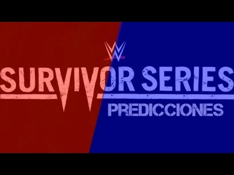 Predicciones Survivor Series 2017 | Loquendo | Mr. WWE