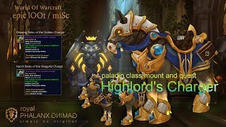 lOOt-Legion 7.2 Paladin Class Mount Quest-Highlord's Charger + Harsh Reins of the Vengeful Charger