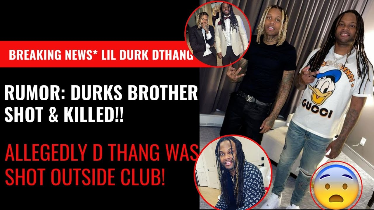 Lil Durk Brother DThang Killed in Shooting, ME Confirms